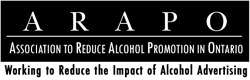 ARAPO Association to Reduce Alcohol Promotion in Ontario