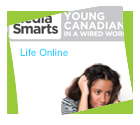 Young Canadians in a Wired World, Phase III: Life Online