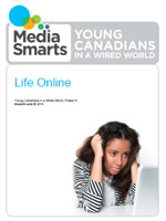 Young Canadians in a Wired World, Phase III: Life Online report cover
