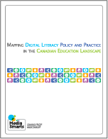 Mapping Digital Literacy Policy and Practice in the Canadian Education Landscape