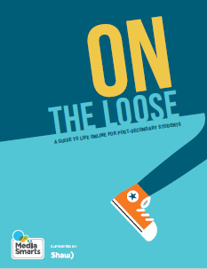 On The Loose: A Guide to Life Online For Post-Secondary Students guide cover