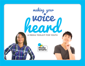 Making Your Voice Heard: A Media Toolkit for Youth