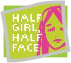 Half Girl, Half Face
