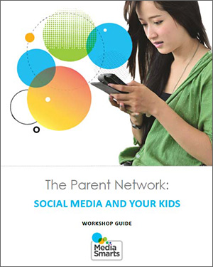 The Parent Network: Social Media and Your Kids - facilitators guide