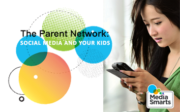 The Parent Network: Social Media and Your Kids